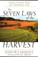 The Seven Laws of the Harvest