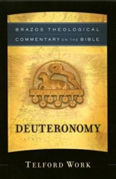 Deuteronomy: Brazos Theological Commentary on the Bible