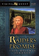 Viking Quest Series #5: The Raider's Promise
