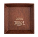 Faithful Servant, The Lord Your God Will Bless You, Deuteronomy, Valet Tray