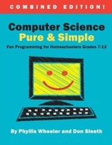 Computer Science Pure & Simple Combined Edition, Grades 7-12