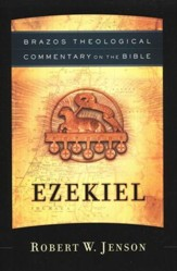 Ezekiel: Brazos Theological Commentary on the Bible