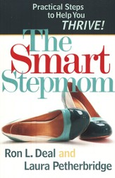 Smart Stepmom, The: Practical Steps to Help You Thrive - eBook