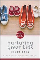 Once-A-Day Devotional for Nurturing Great Kids