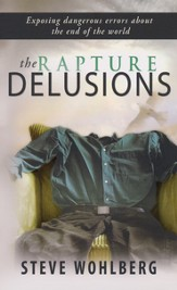 The Rapture Delusions: Exposing Dangerous Errors About the End of the World - Slightly Imperfect