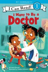 I Want to Be a Doctor, Hardcover