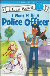 I Want to Be a Police Officer, Softcover
