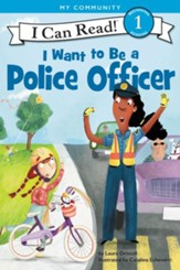 I Want to Be a Police Officer, Hardcover