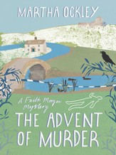 The Advent of Murder: A Faith Morgan Mystery - eBook