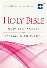 NIV Holy Bible New Testament with Psalms & Proverbs