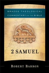 2 Samuel: Brazos Theological Commentary