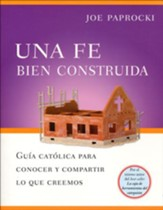 Una Fe Bien Construída  (A Well-Built Faith)