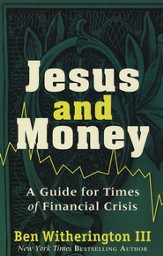 Jesus and Money: A Guide for Times of Financial Crisis - Slightly Imperfect