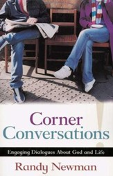 Corner Conversations: Engaging Dialogues About God and Life