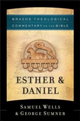 Esther & Daniel (Brazos Theological Commentary)