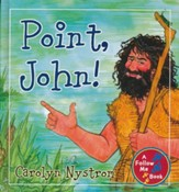 Point, John!: A Follow Me Book - Slightly Imperfect