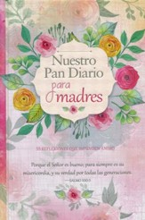 Nuestro Pan Diario para Madres (Our Daily Bread for Mothers)
