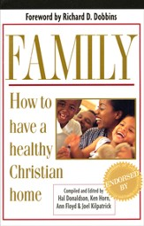 Family: How to Have a Healthy Christian Home