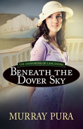 Beneath the Dover Sky - eBook