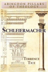 Schleiermacher: Abingdon Pillars of Theology Series  - Slightly Imperfect