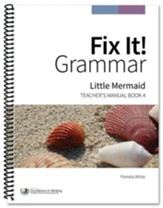 Fix It! Grammar Book 4: Little  Mermaid (Grade 6-12)