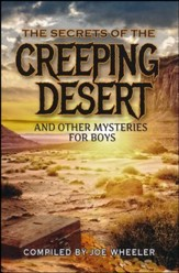 The Secret of the Creeping Desert and Other Mysteries for Boys