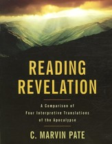 Reading Revelation: A Comparison of Four Interpretive Translations of the Apocalypse