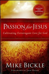 Passion for Jesus: Cultivating extravagant love for God - eBook