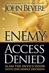 Enemy Access Denied: Slam the devil's door with one simple decision - eBook
