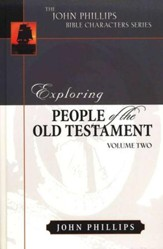 Exploring People of the Old Testament: Volume 2