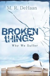 Broken Things: Why We Suffer - eBook