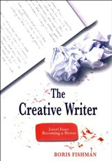 The Creative Writer, Level 4:  Becoming a Writer