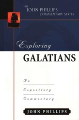 Exploring Galations: An Expository Commentary