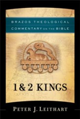1 & 2 Kings: Brazos Theological Commentary on the Bible