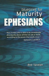 Ephesians: Our Blueprint for Maturity - eBook