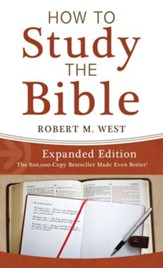 How to Study the Bible-Expanded Edition - eBook