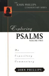 Exploring Psalms Vol 2: An Exploritory Commentary