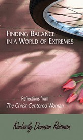 Finding Balance in a World of Extremes Preview Book: Reflections from The Christ-Centered Woman - eBook