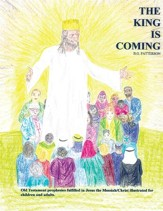 The King is Coming: Old Testament Prophesies Fulfilled - eBook
