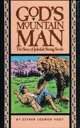 God's Mountain Man : The Story of Jedediah Strong Smith