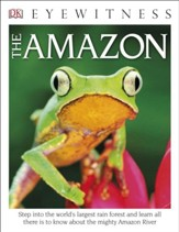 DK Eyewitness Books: The Amazon