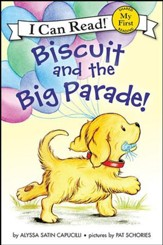 Biscuit and the Big Parade!, hardcover