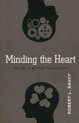 Minding the Heart: The Way of Spiritual Transformation