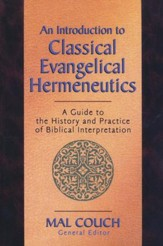 An Introduction to Classical Evangelical Hermeneutics