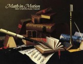 Math in Motion: First Steps in Music  Theory, Second Edition