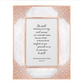 Be Still God Knows Your Every Need, Psalms 46:10, Framed Art