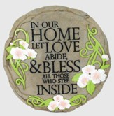 In Our Home, Let Love Abide Stepping Stone