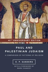 Paul and Palestinian Judaism: 40th Anniversary Edition - Slightly Imperfect