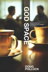 God Space: Where Spiritual Conversations Happen Naturally
