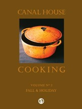 Canal House Cooking Volume N 2: Fall & Holiday - eBook